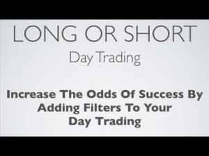 Going Long Or Short Day Trading